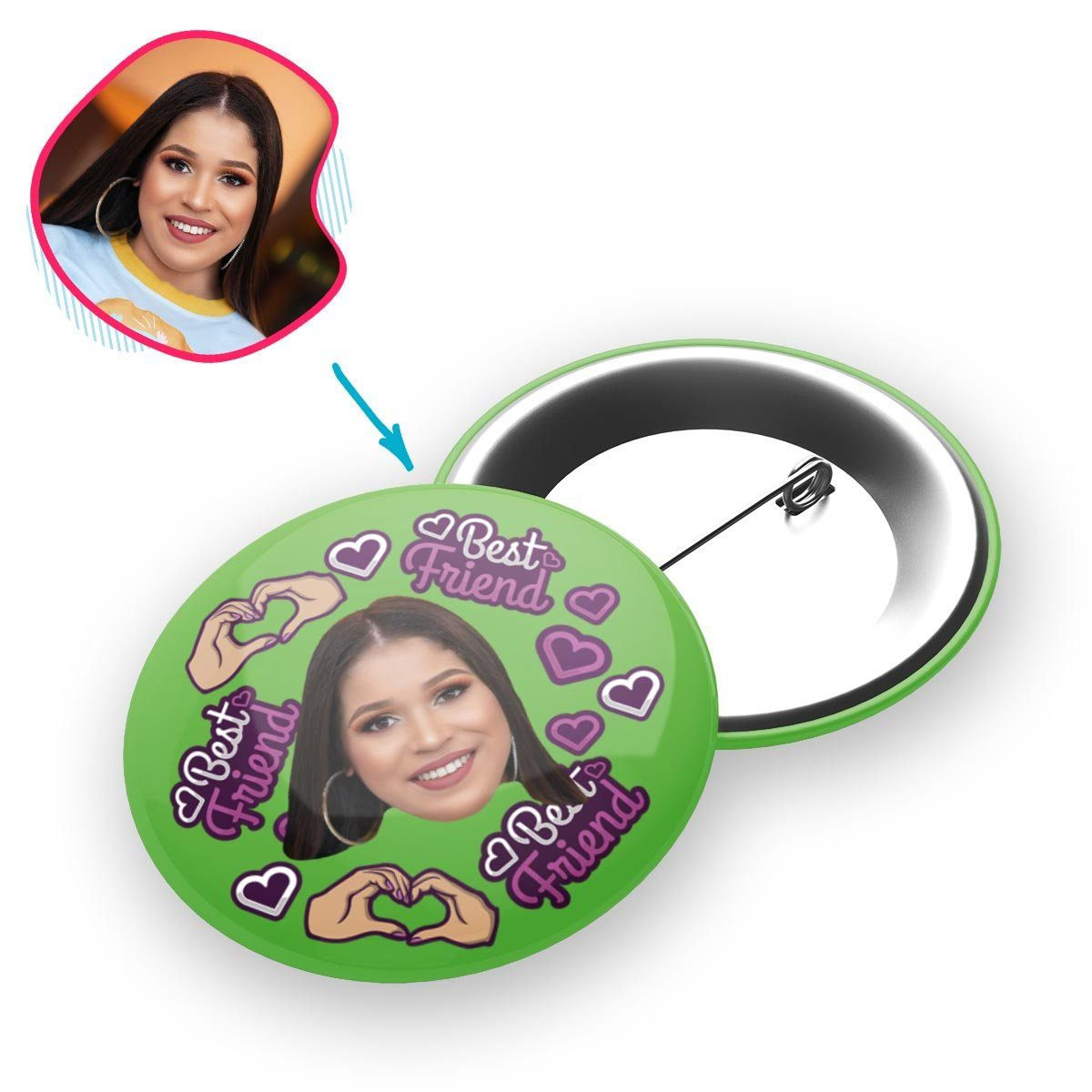green BFF for Her pin personalized with photo of face printed on it