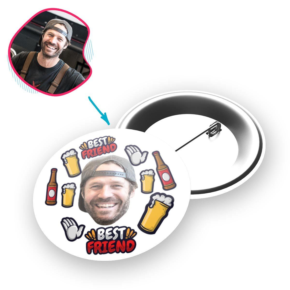 white BFF for Him pin personalized with photo of face printed on it