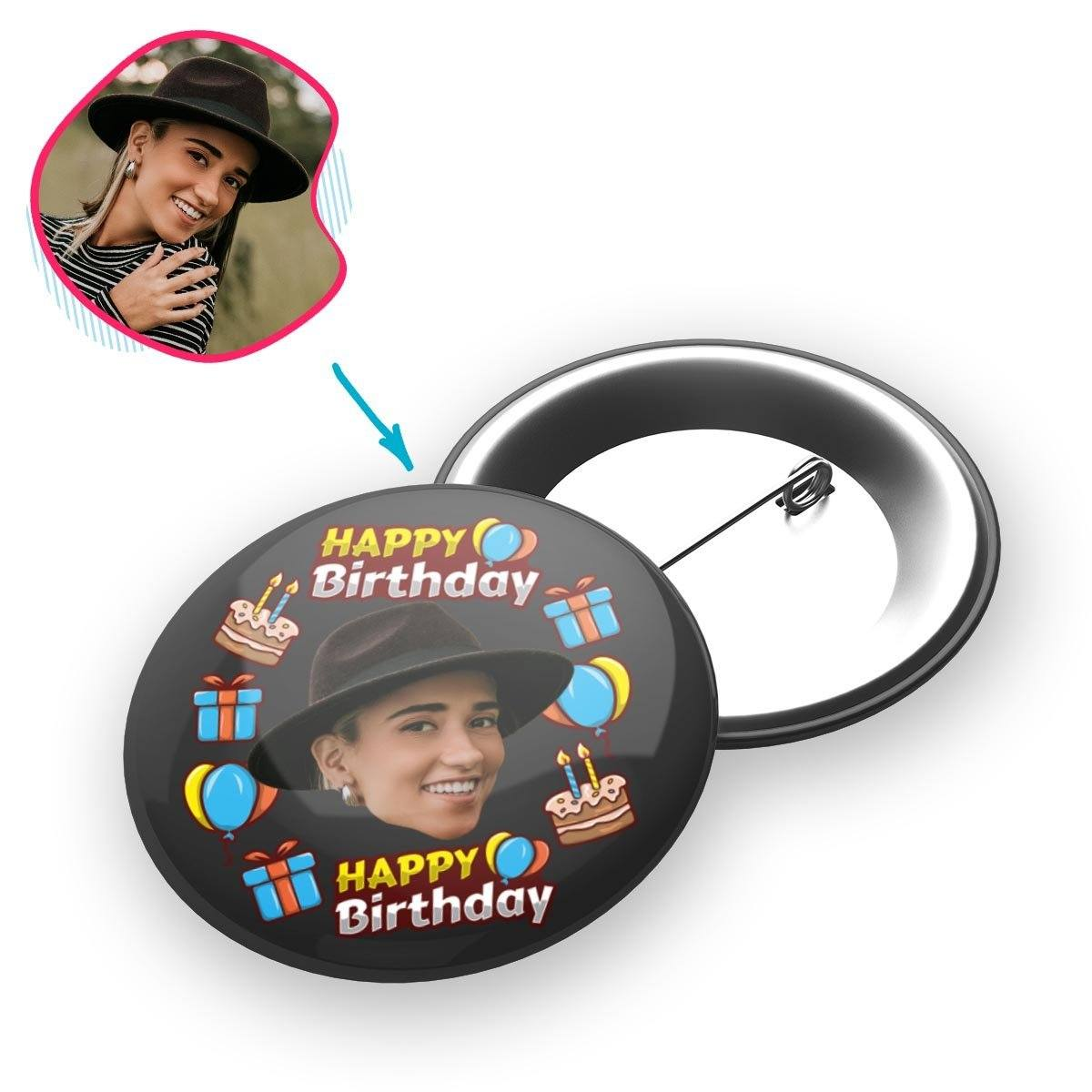 dark Birthday pin personalized with photo of face printed on it
