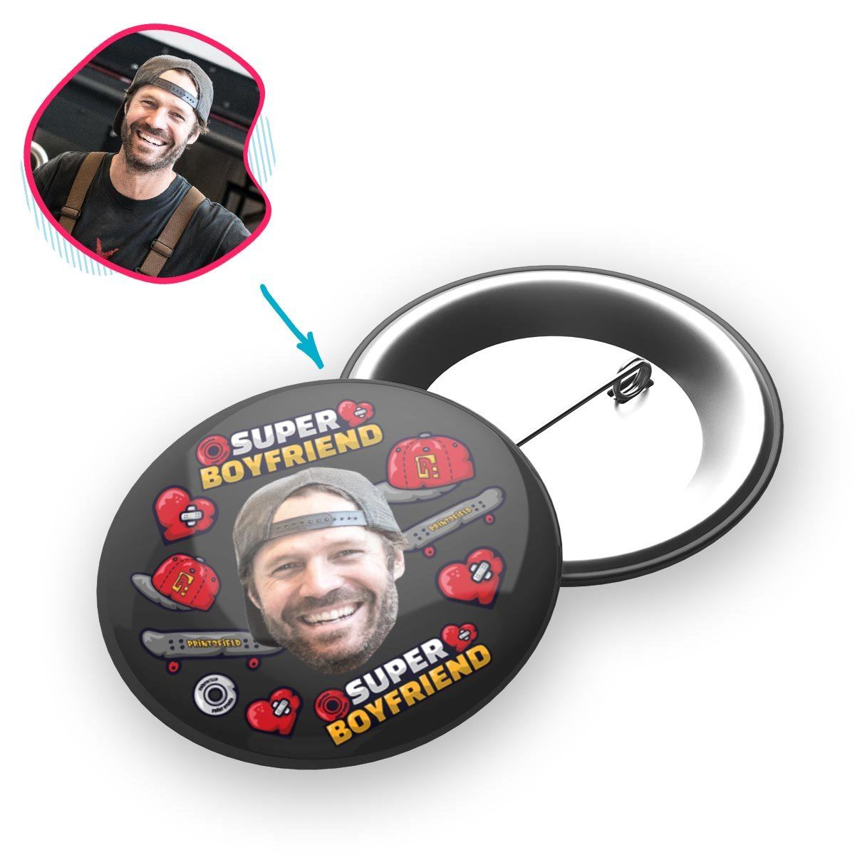 Dark Boyfriend personalized pin with photo of face printed on it