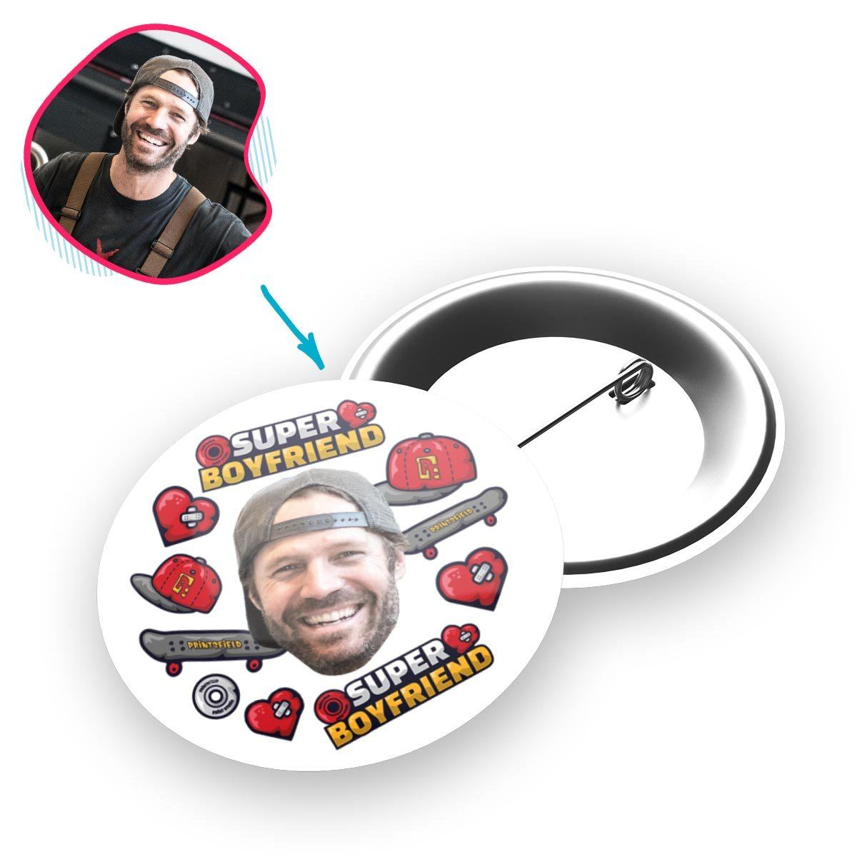 White Boyfriend personalized pin with photo of face printed on it