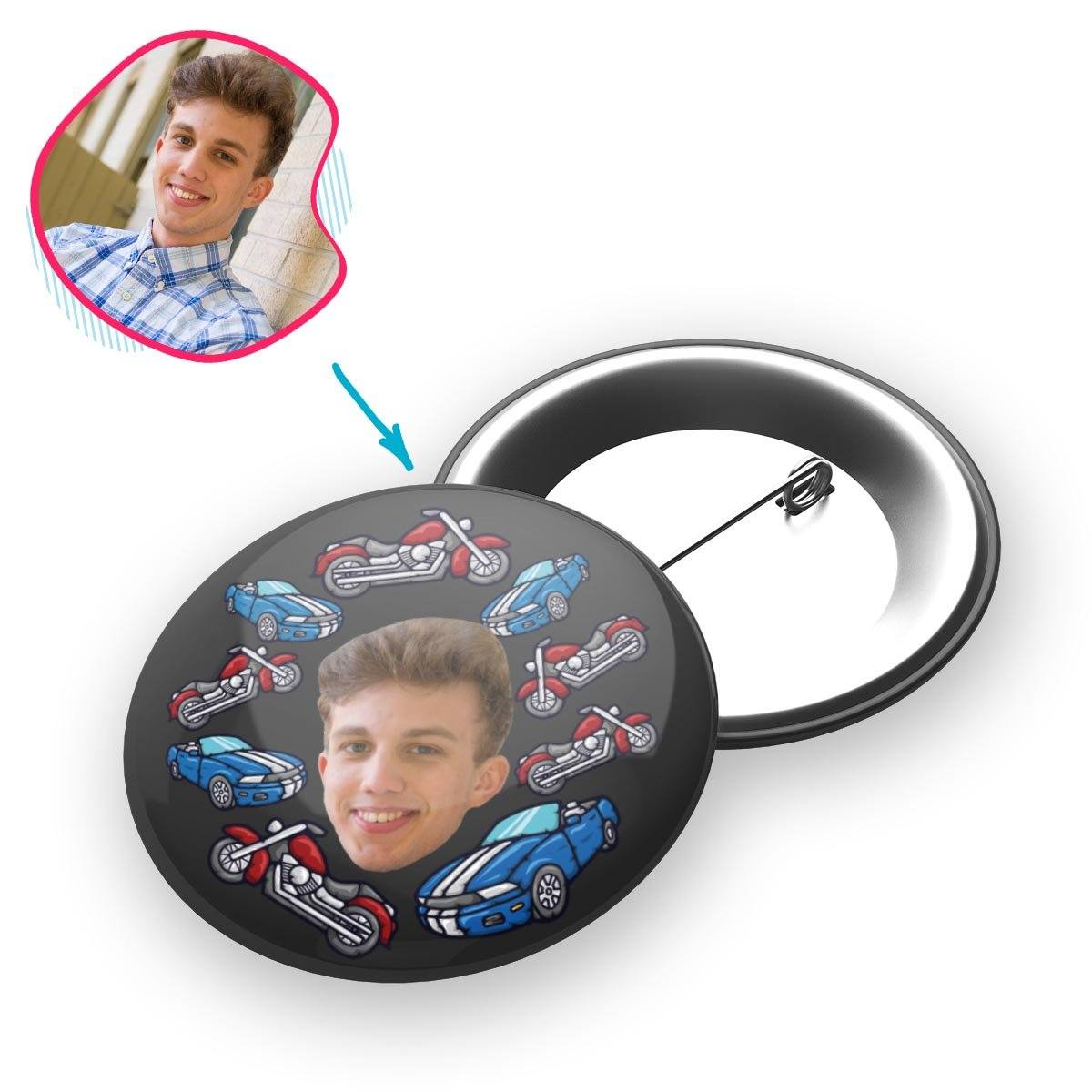 Dark Cars & Motorbikes personalized pin with photo of face printed on it