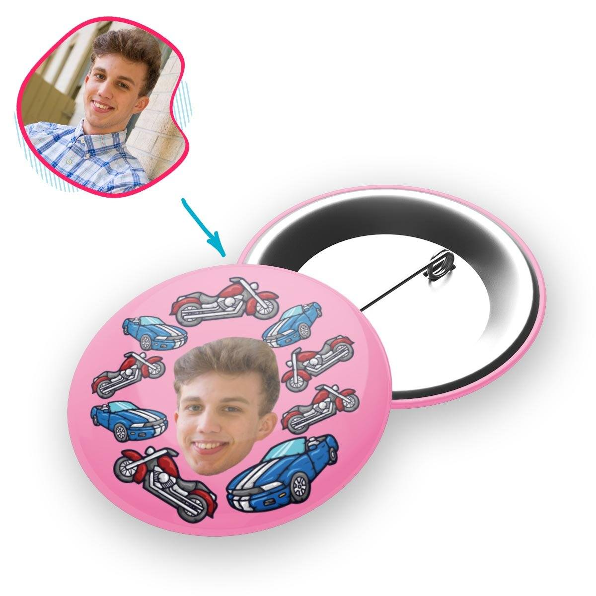 Pink Cars & Motorbikes personalized pin with photo of face printed on it