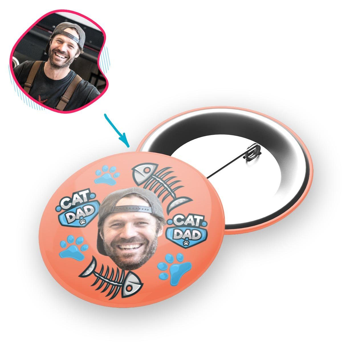 salmon Cat Dad pin personalized with photo of face printed on it