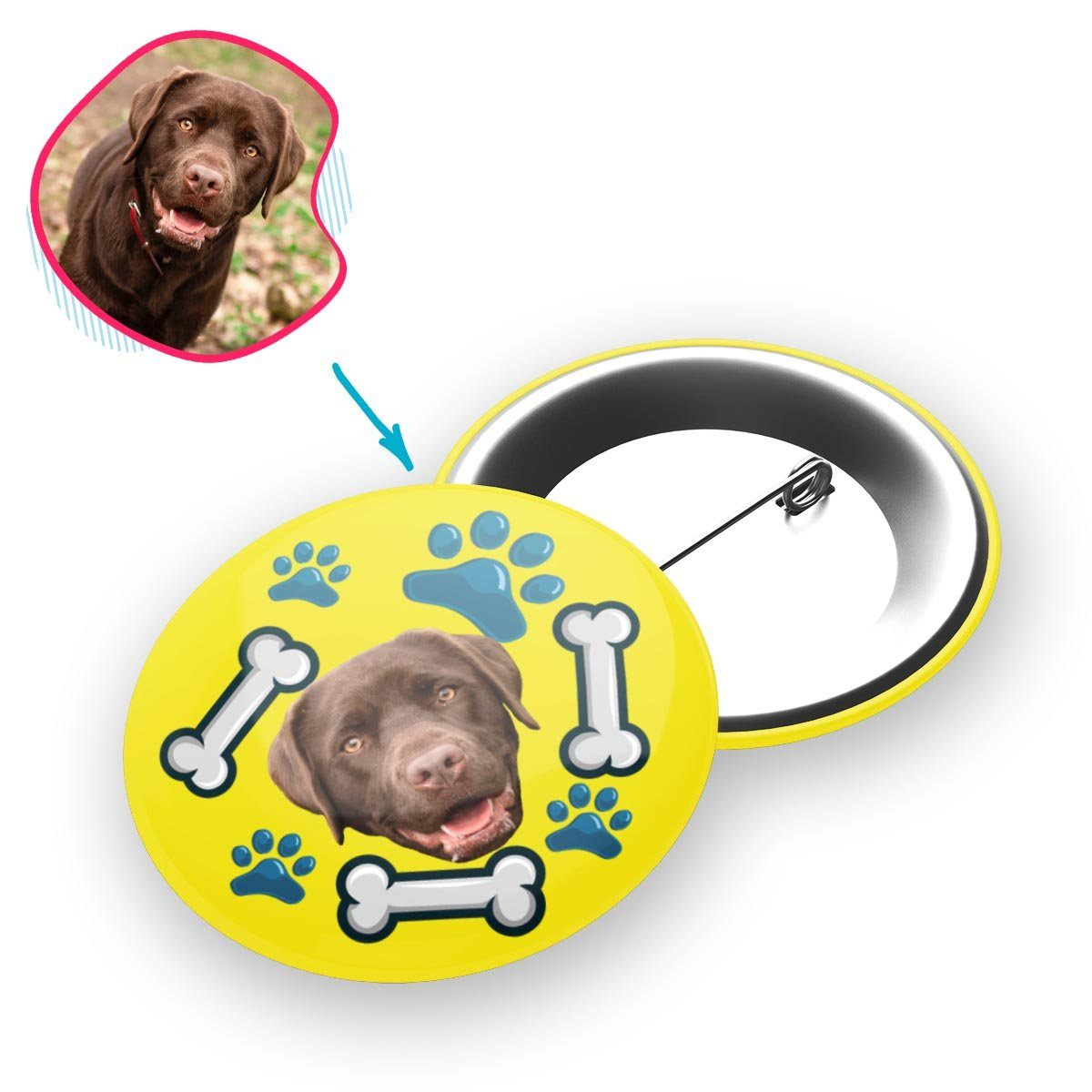 yellow Dog pin personalized with photo of face printed on it