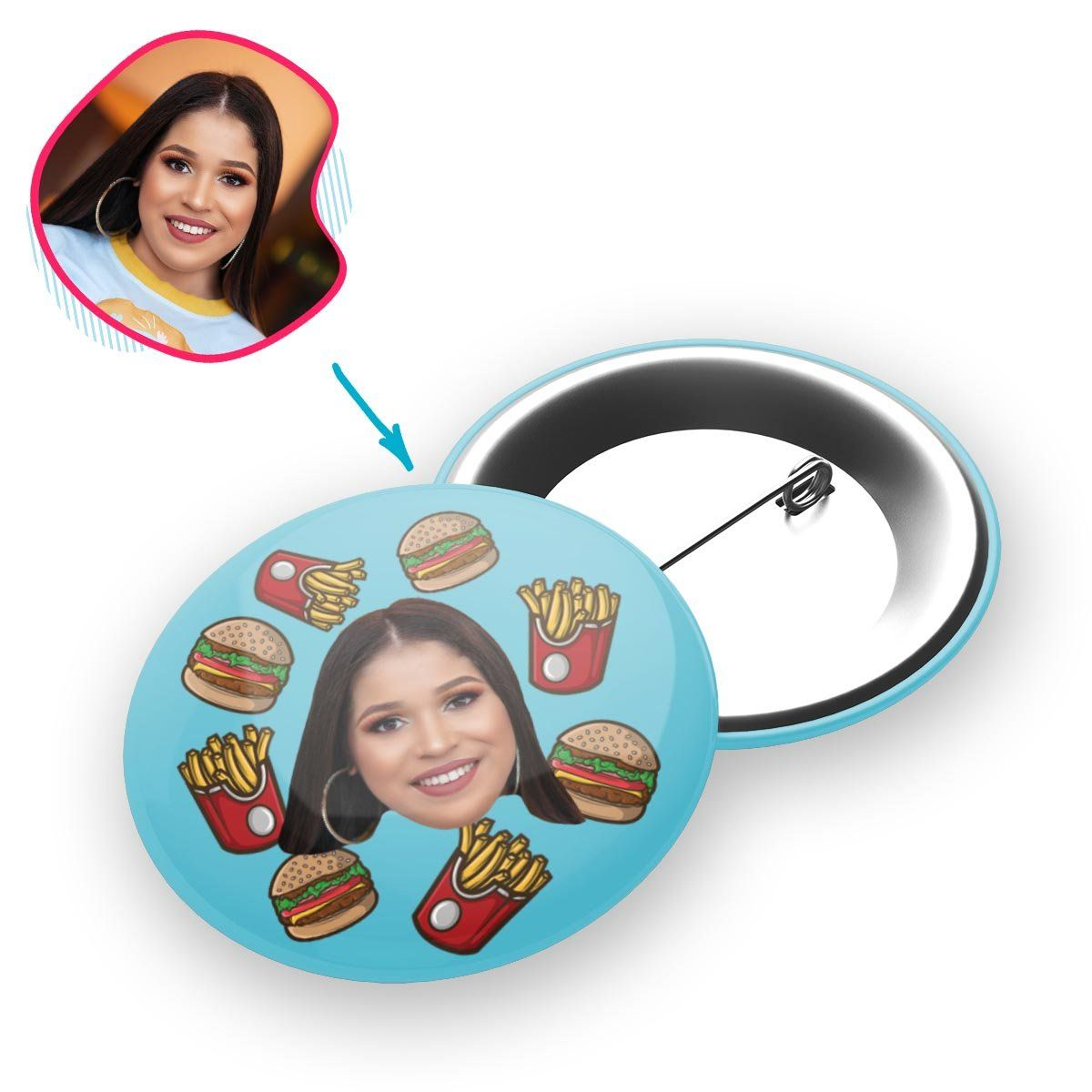 blue Fastfood pin personalized with photo of face printed on it