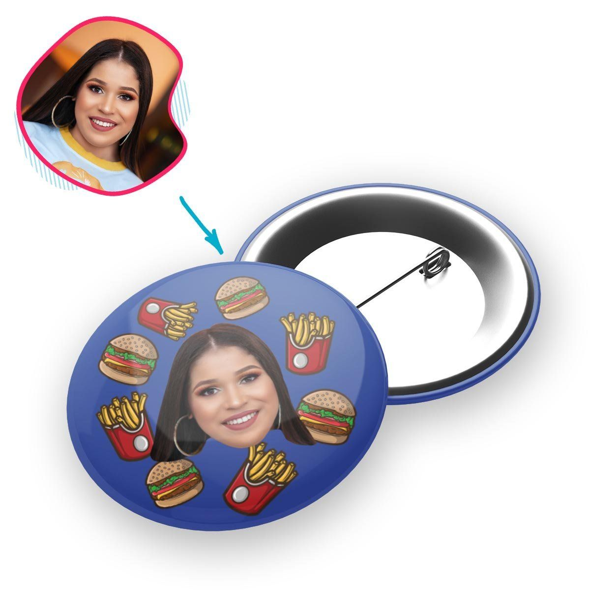 darkblue Fastfood pin personalized with photo of face printed on it