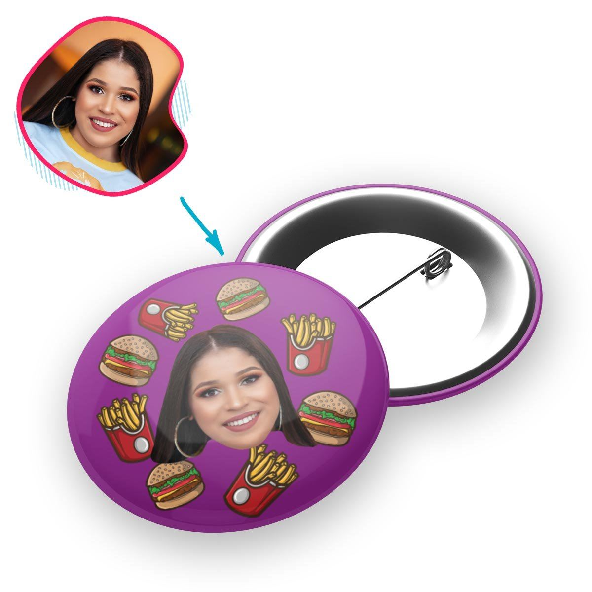 purple Fastfood pin personalized with photo of face printed on it