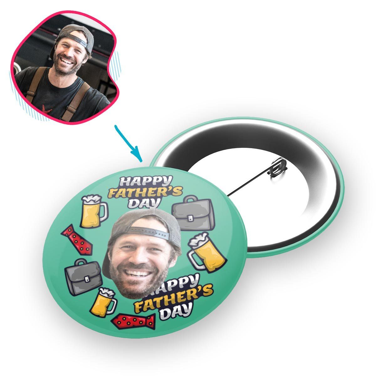Mint Fathers Day personalized pin with photo of face printed on it