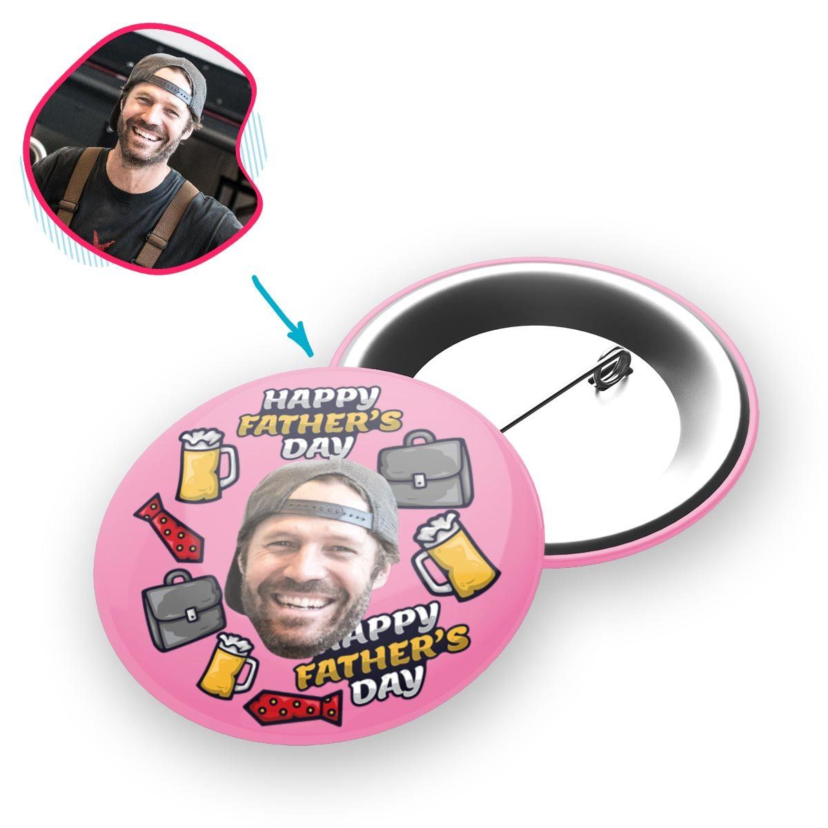 Pink Fathers Day personalized pin with photo of face printed on it