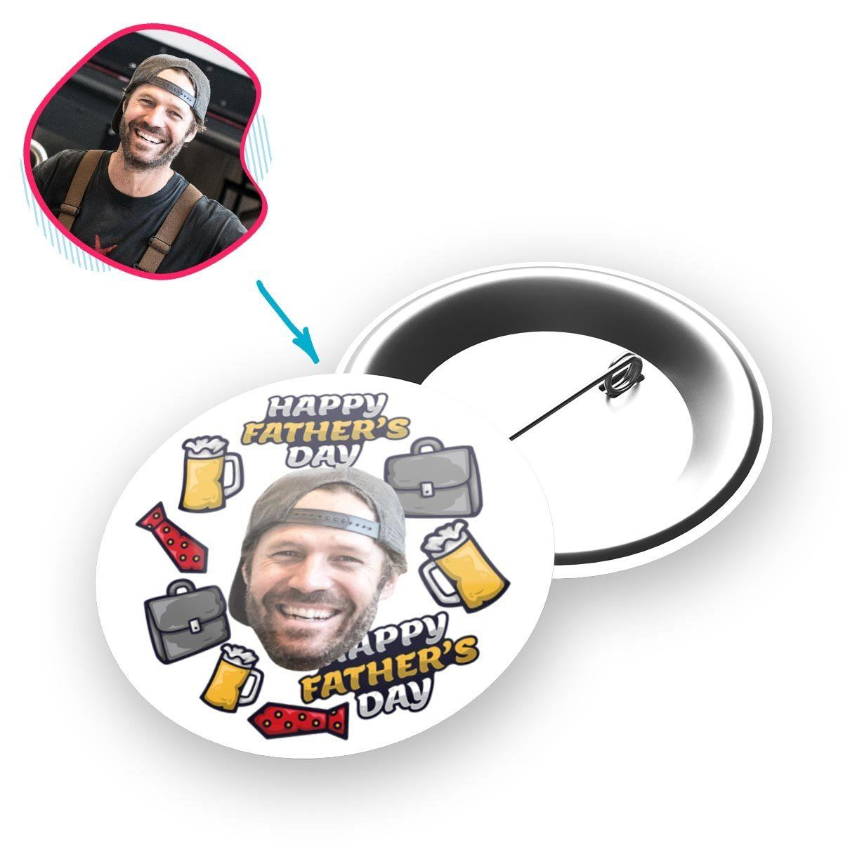 White Fathers Day personalized pin with photo of face printed on it