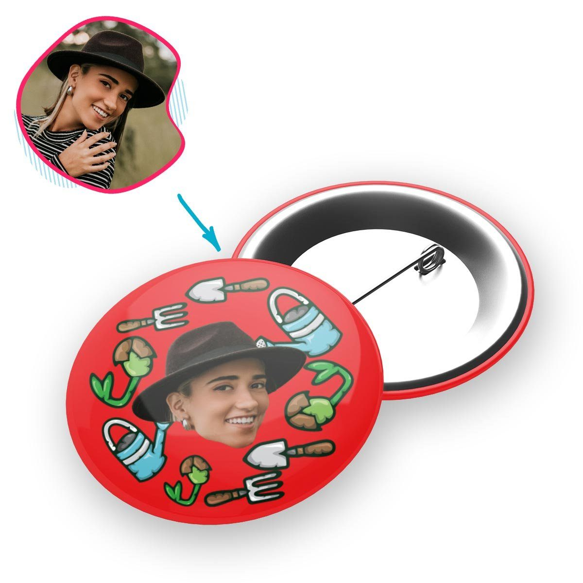 red Gardening pin personalized with photo of face printed on it