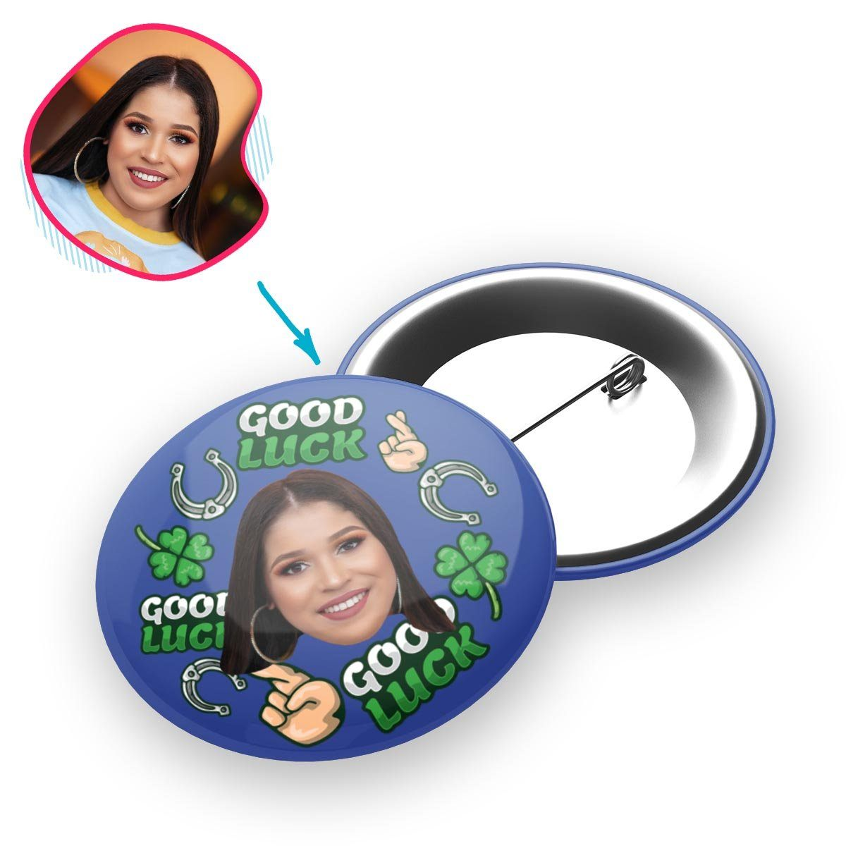 Darkblue Good Luck personalized pin with photo of face printed on it