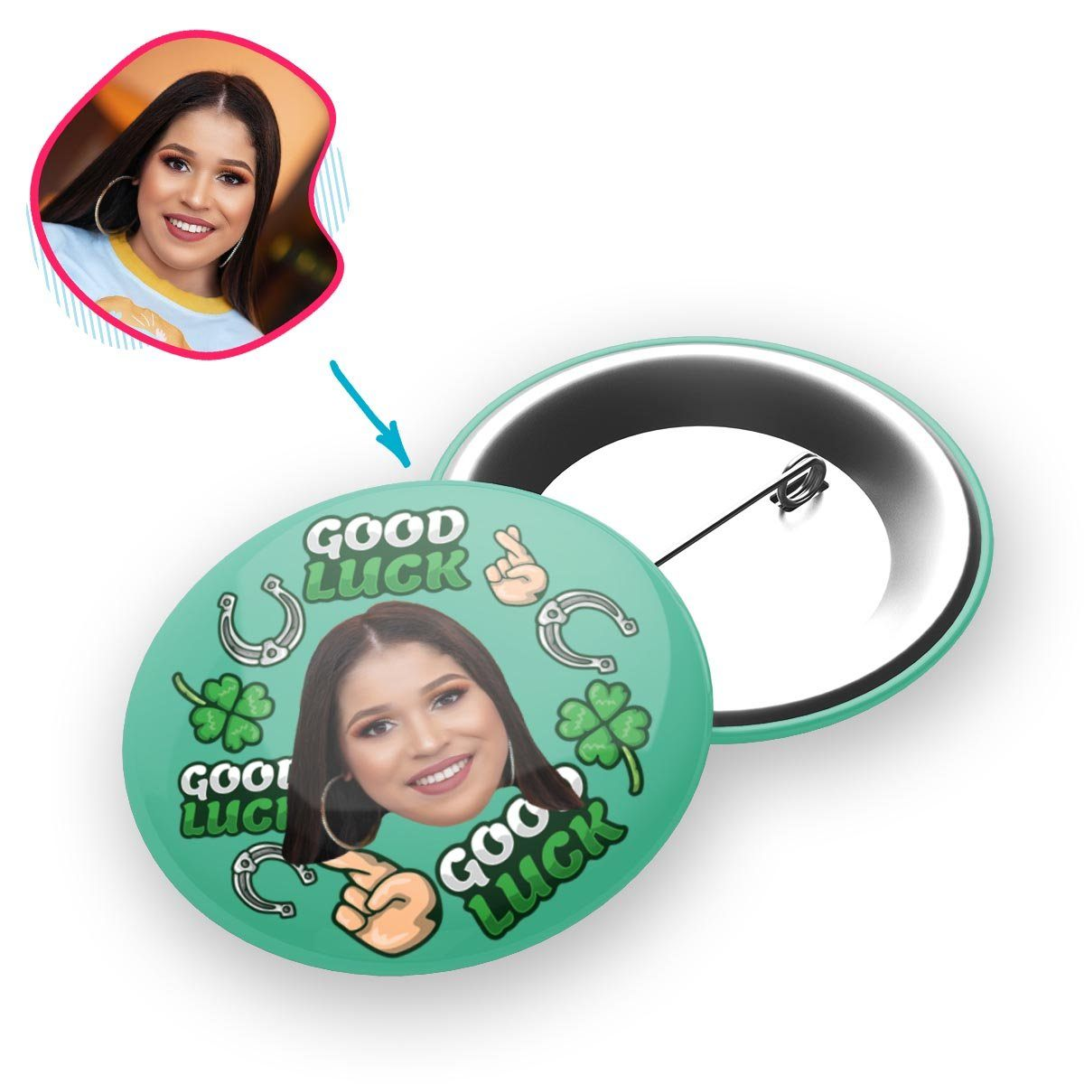 Mint Good Luck personalized pin with photo of face printed on it