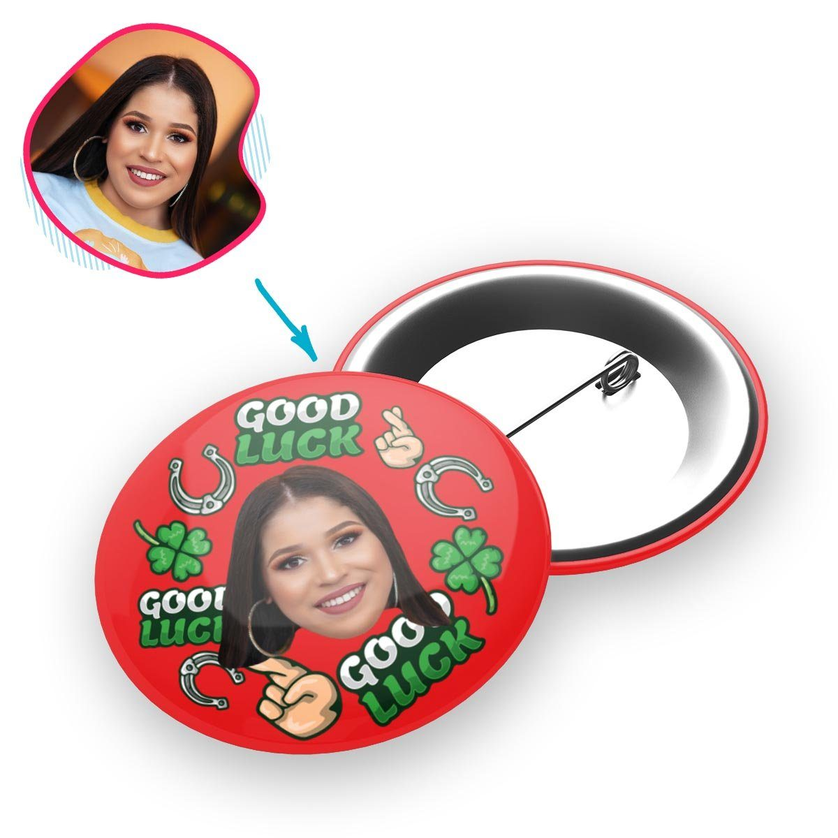 Red Good Luck personalized pin with photo of face printed on it