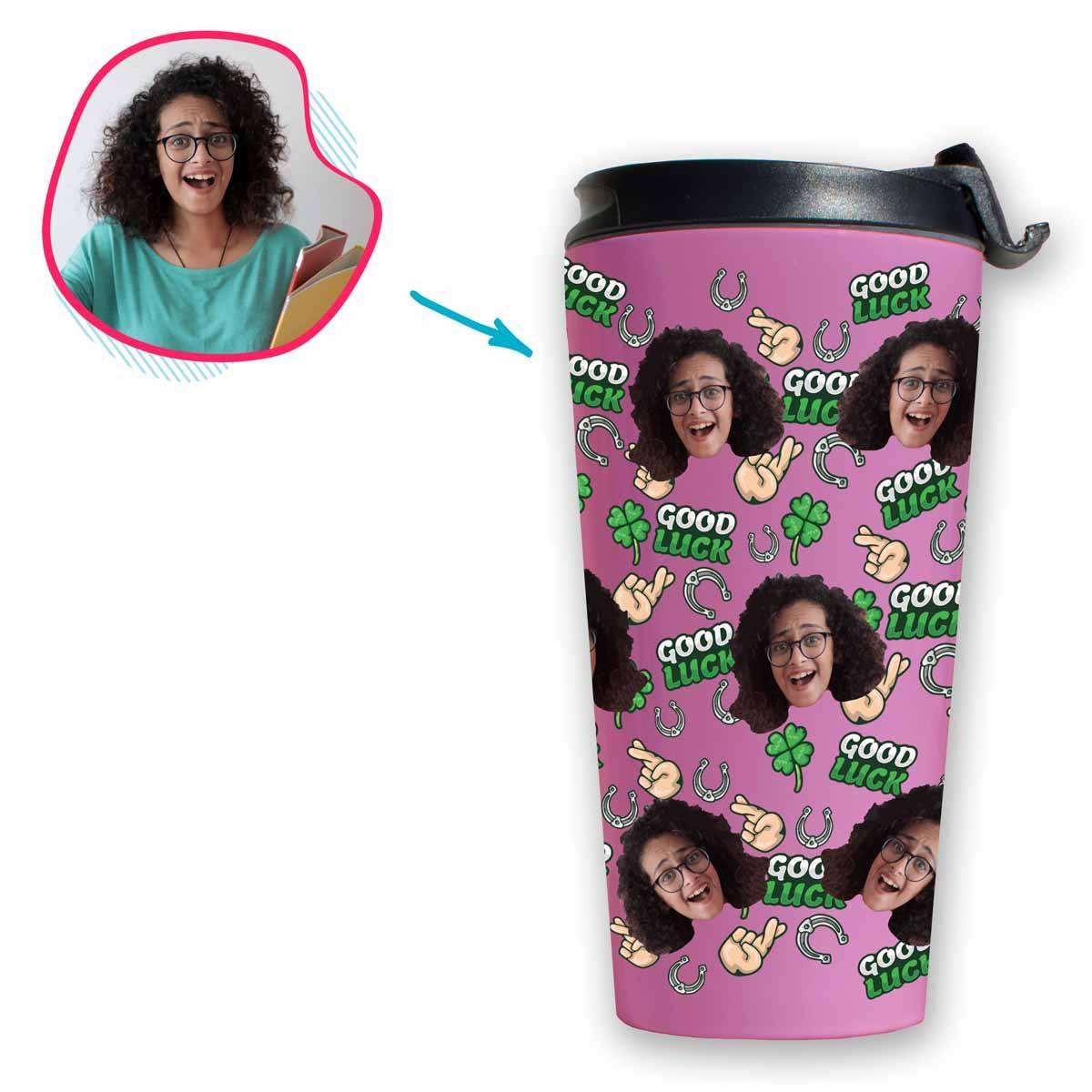 Pink Good Luck personalized travel mug with photo of face printed on it