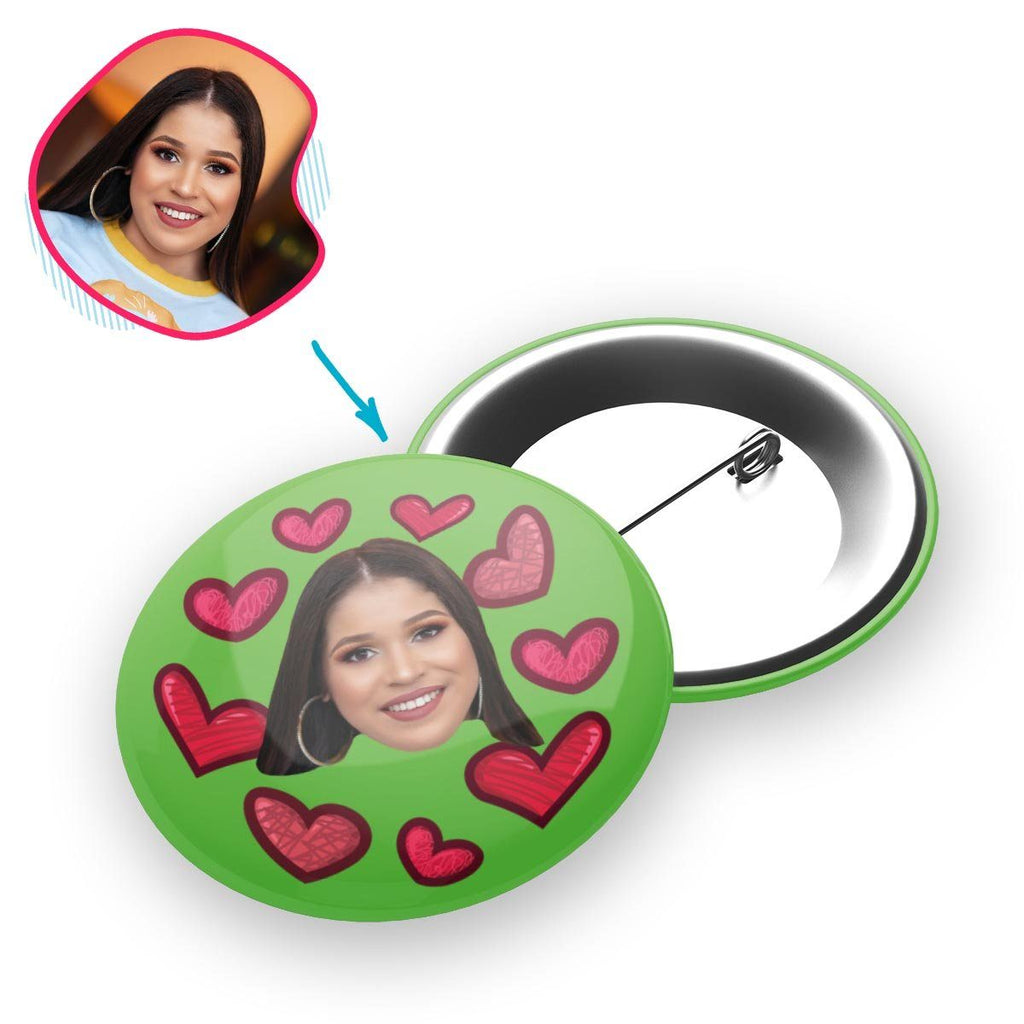 green Heart pin personalized with photo of face printed on it