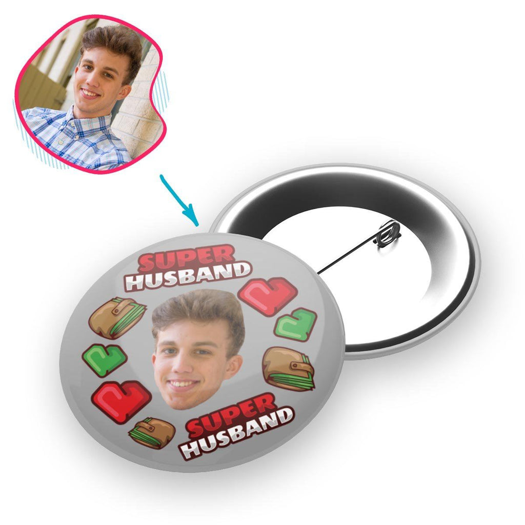 Grey Husband personalized pin with photo of face printed on it