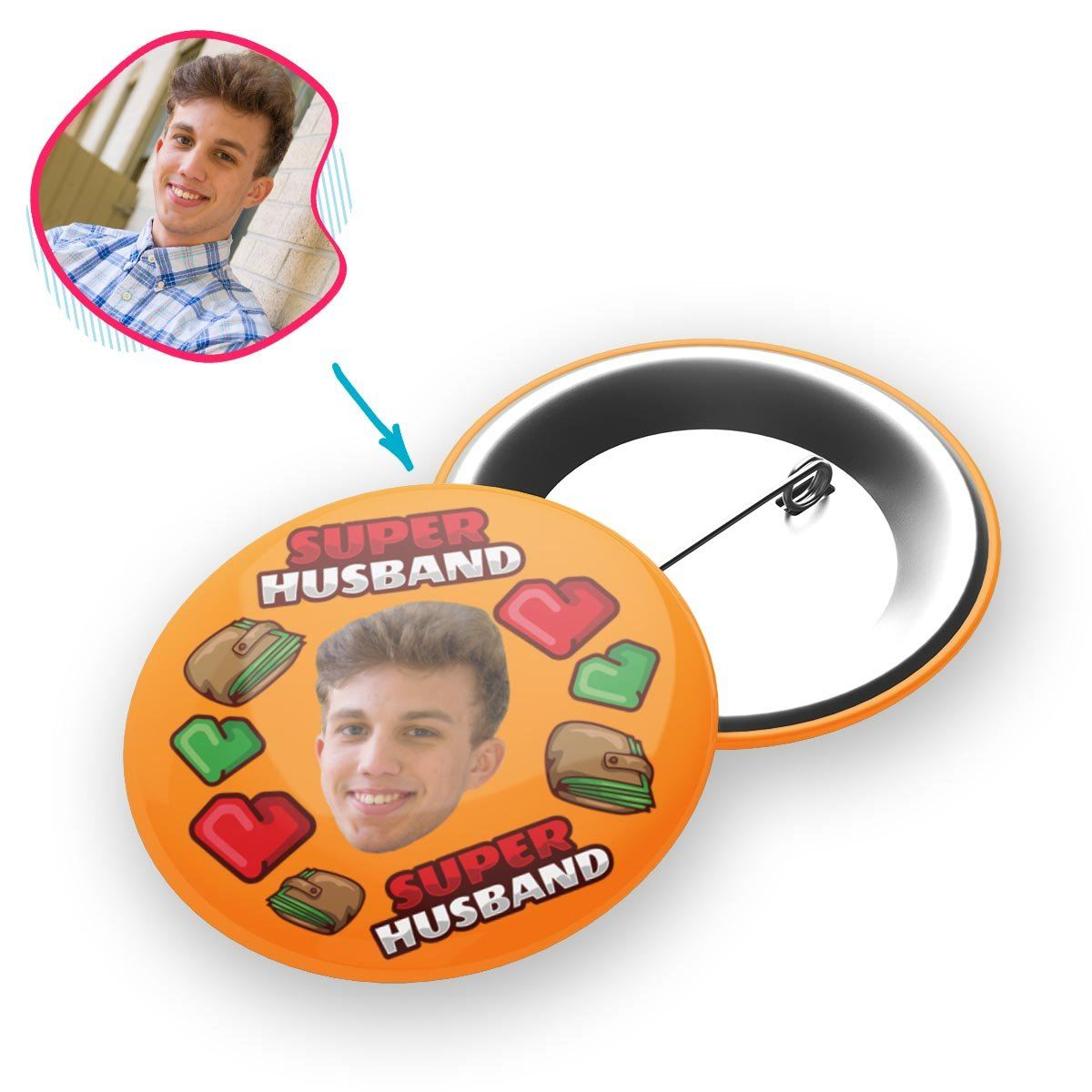 Orange Husband personalized pin with photo of face printed on it