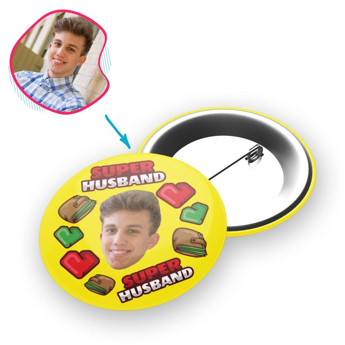 Yellow Husband personalized pin with photo of face printed on it