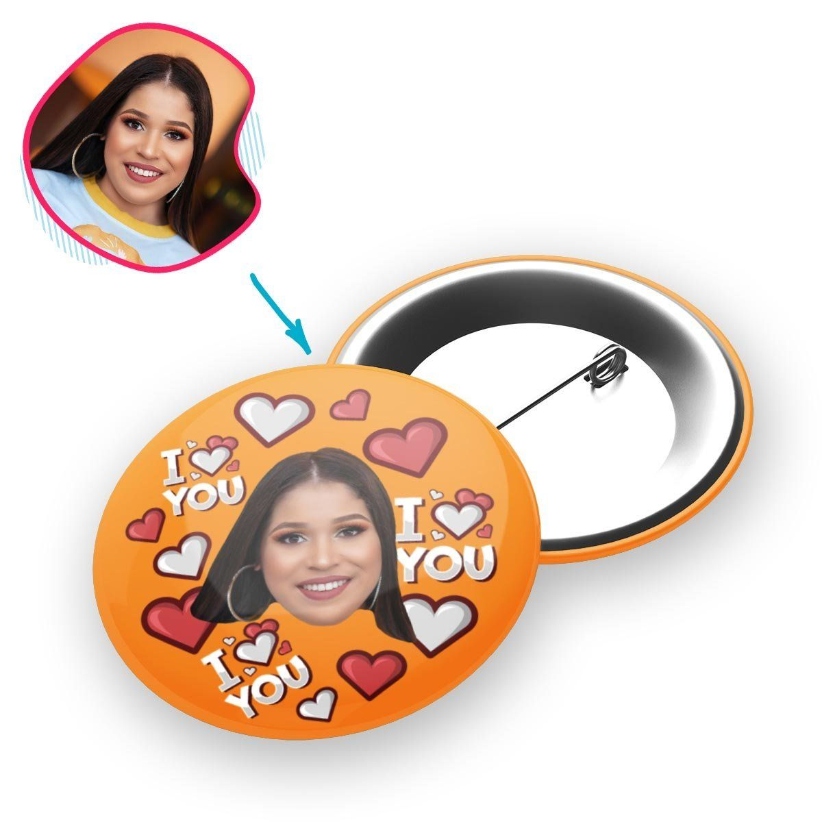 orange I Love You pin personalized with photo of face printed on it