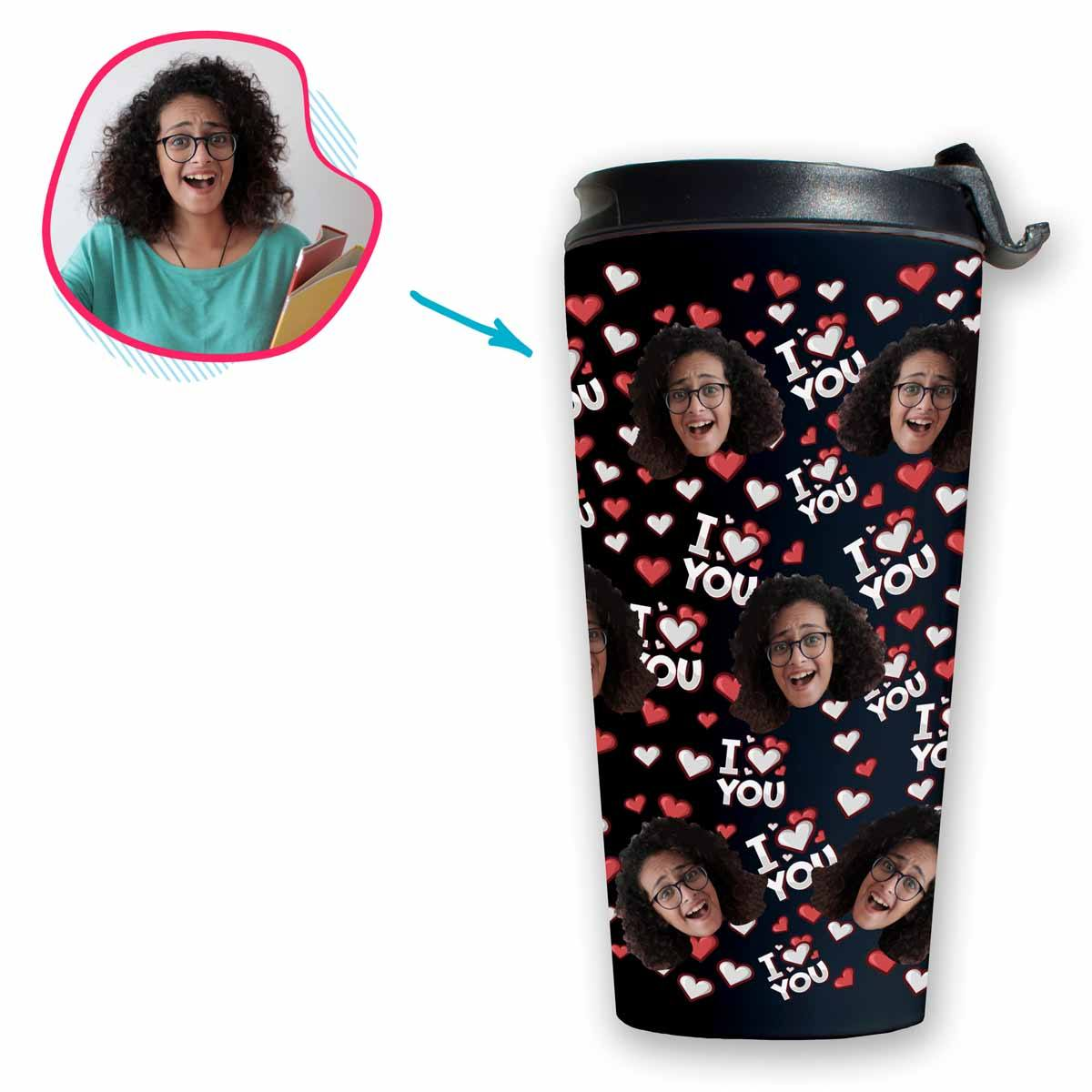 dark I Love You travel mug personalized with photo of face printed on it