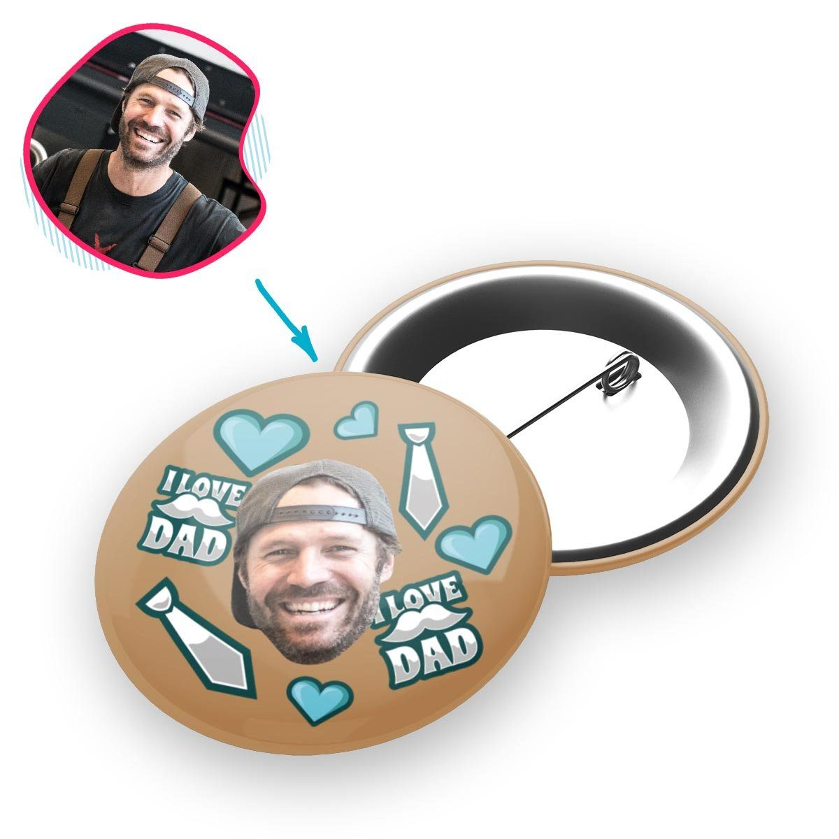 brown Love Dad pin personalized with photo of face printed on it