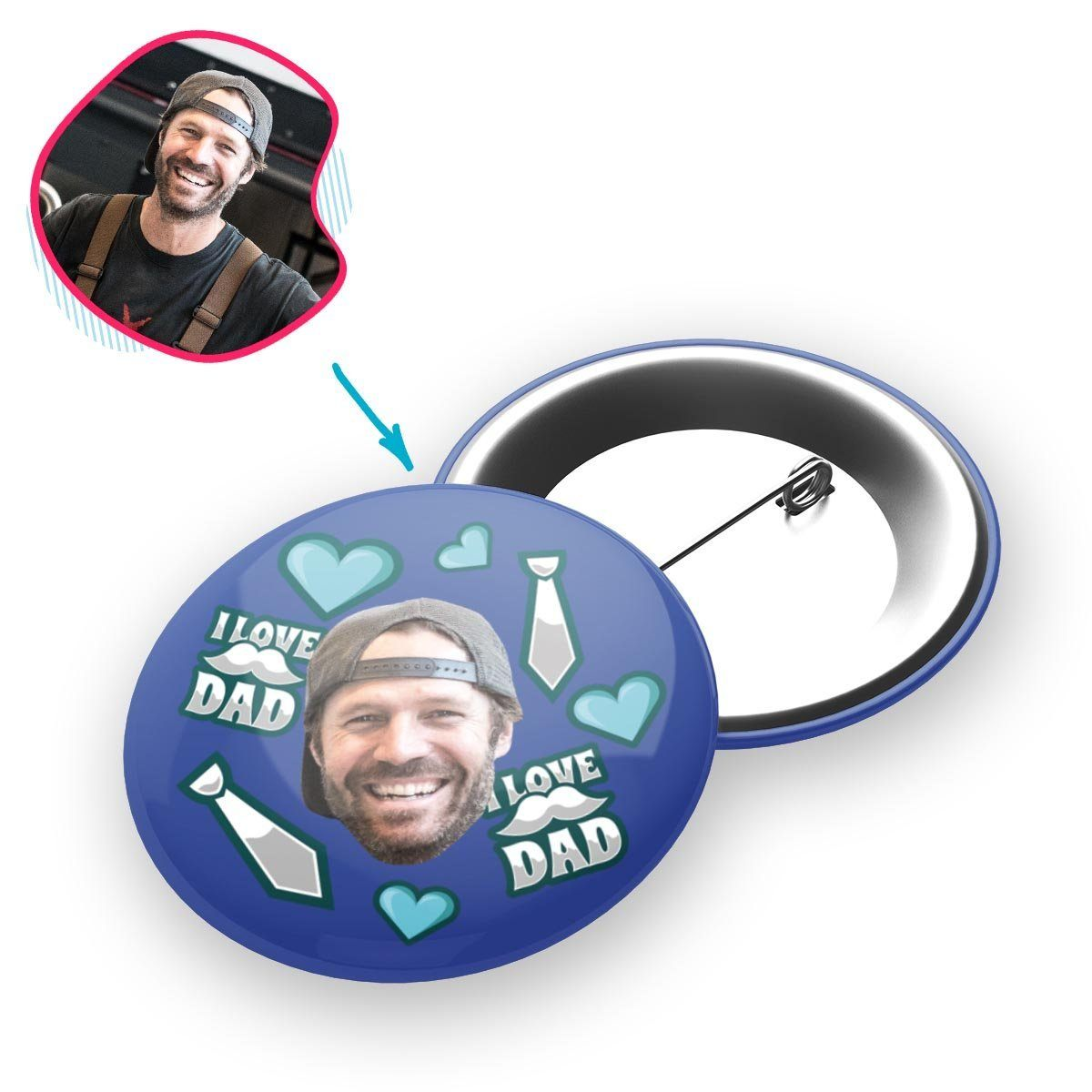 darkblue Love Dad pin personalized with photo of face printed on it