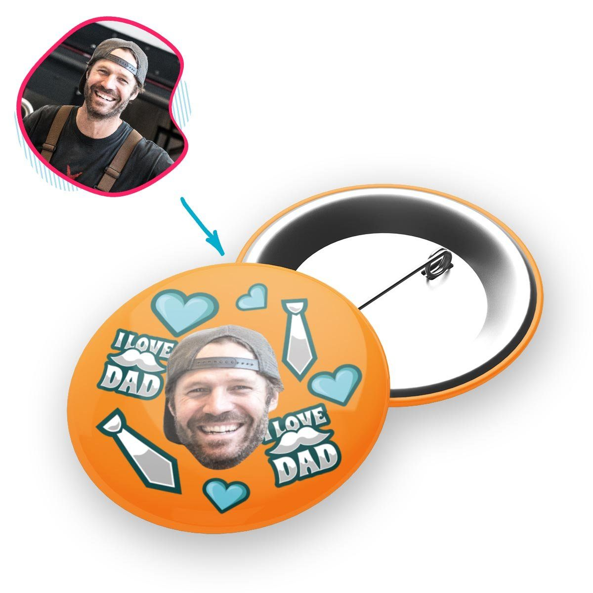 orange Love Dad pin personalized with photo of face printed on it
