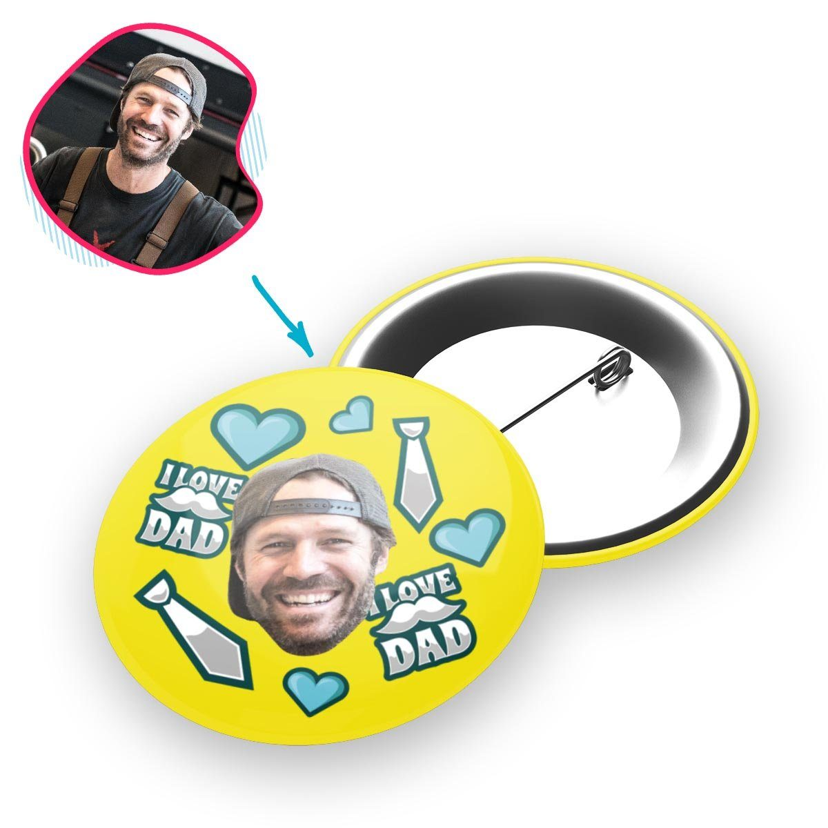 yellow Love Dad pin personalized with photo of face printed on it