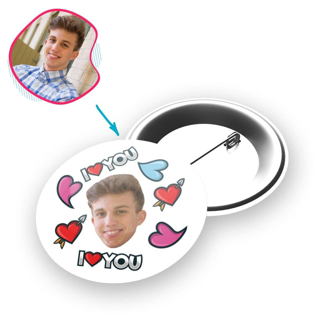 white Love You pin personalized with photo of face printed on it