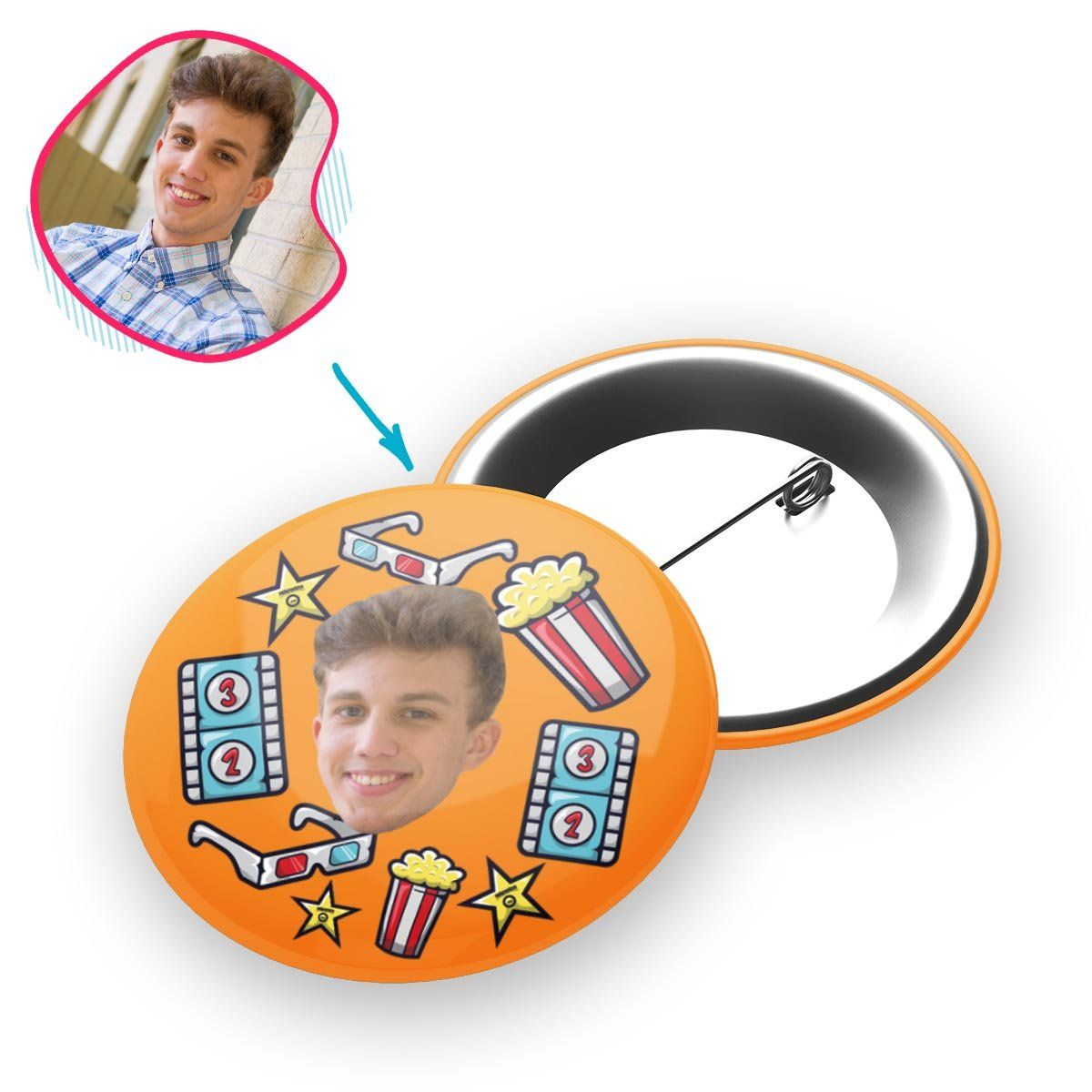 orange Movie pin personalized with photo of face printed on it