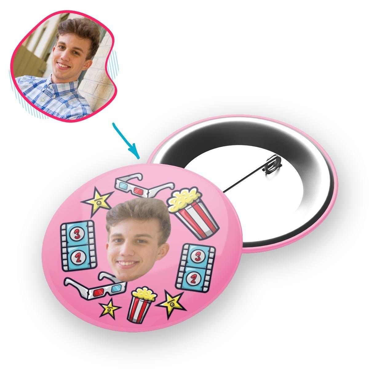 pink Movie pin personalized with photo of face printed on it
