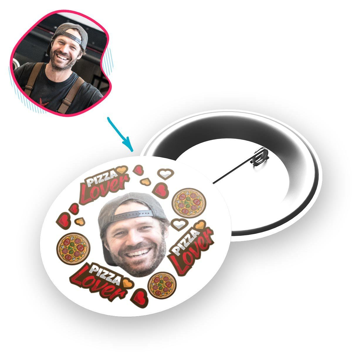 white Pizza Lover pin personalized with photo of face printed on it