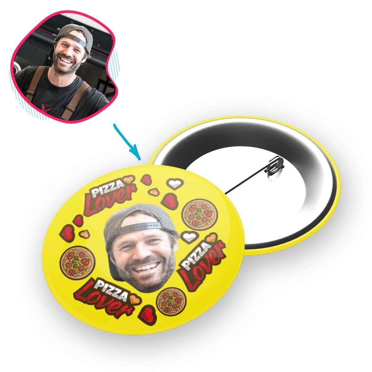 yellow Pizza Lover pin personalized with photo of face printed on it