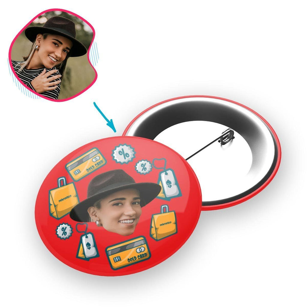 red Shopping pin personalized with photo of face printed on it