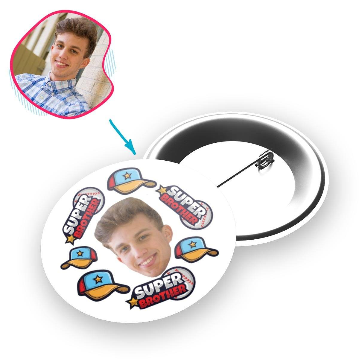 white Super Brother pin personalized with photo of face printed on it