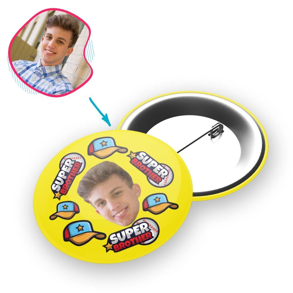 yellow Super Brother pin personalized with photo of face printed on it