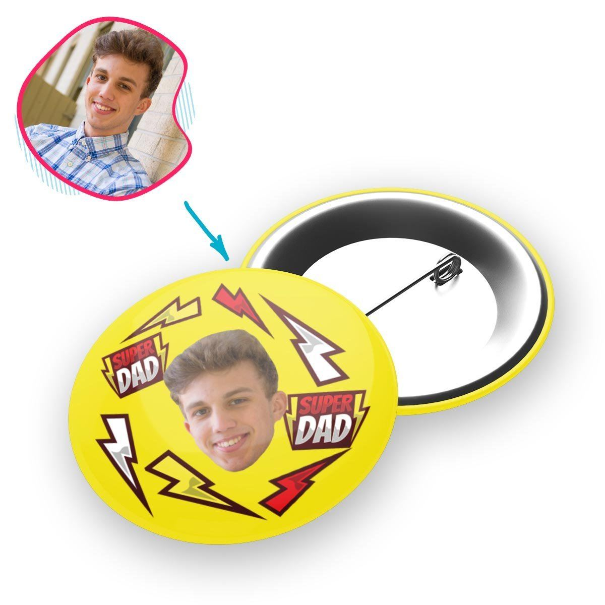 yellow Super Dad pin personalized with photo of face printed on it