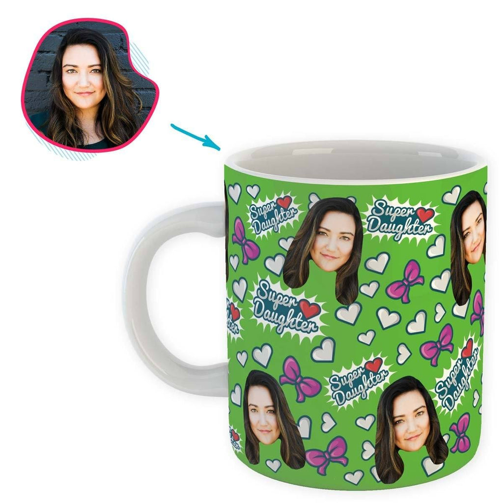 green Super Daughter mug personalized with photo of face printed on it