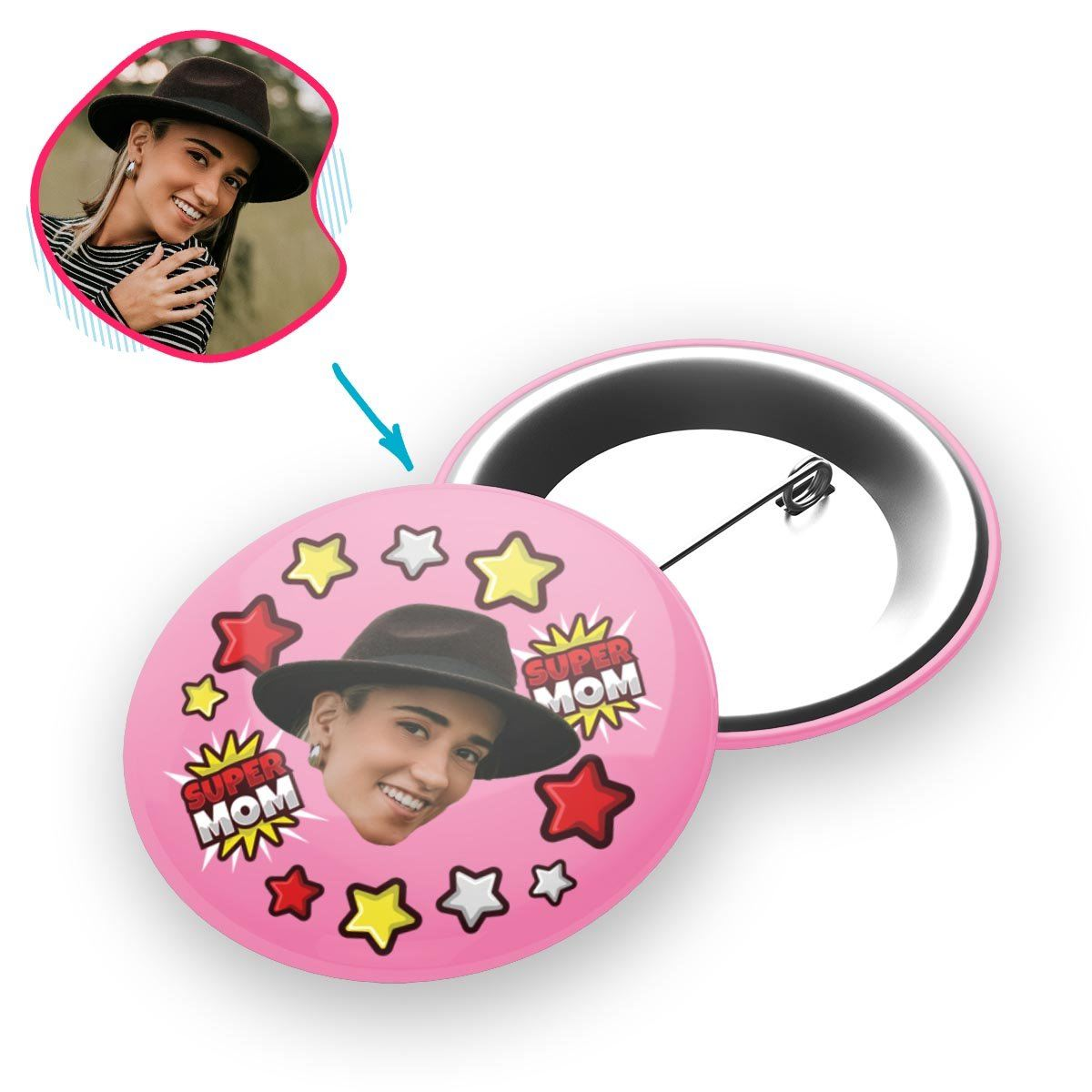 pink Super Mom pin personalized with photo of face printed on it