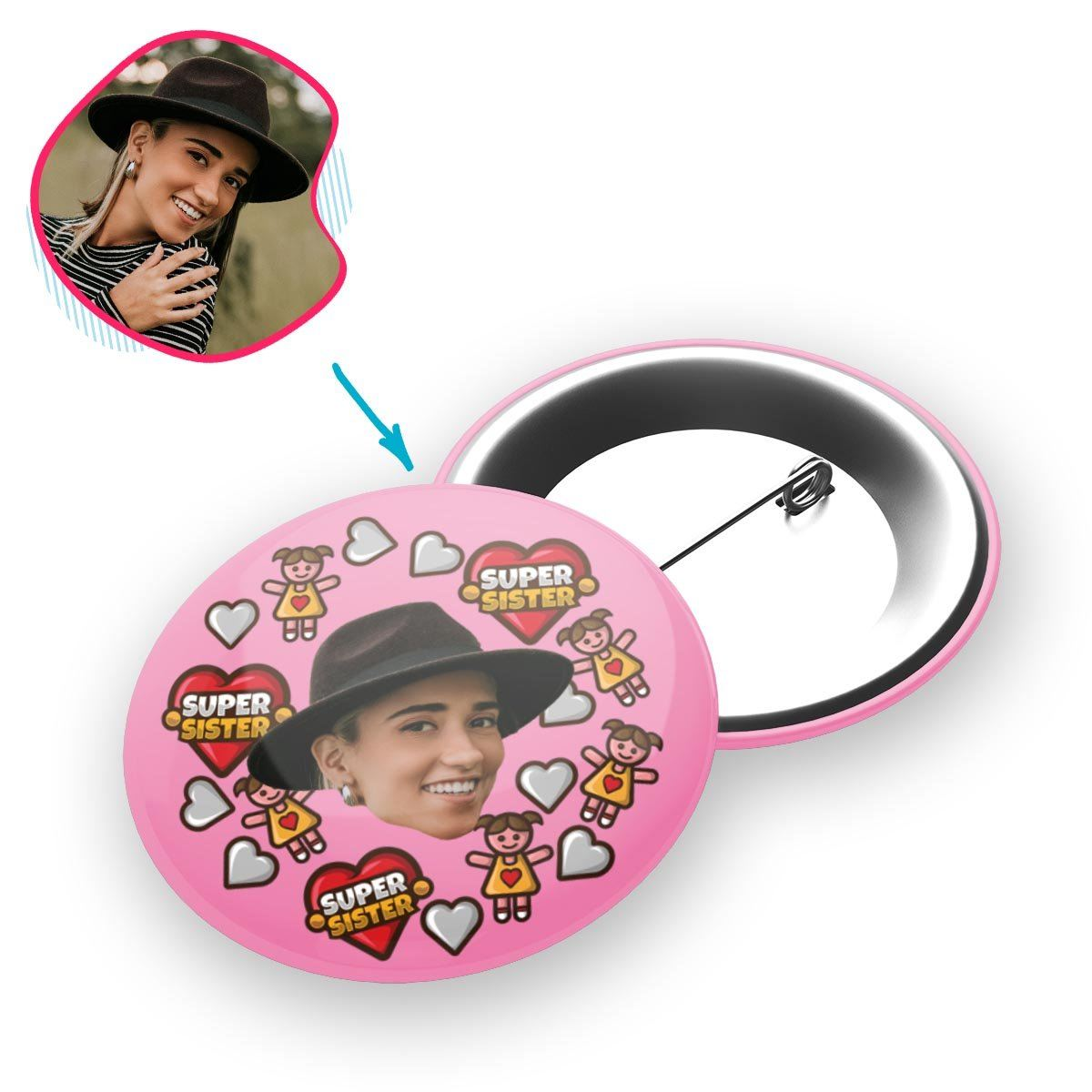 pink Super Sister pin personalized with photo of face printed on it