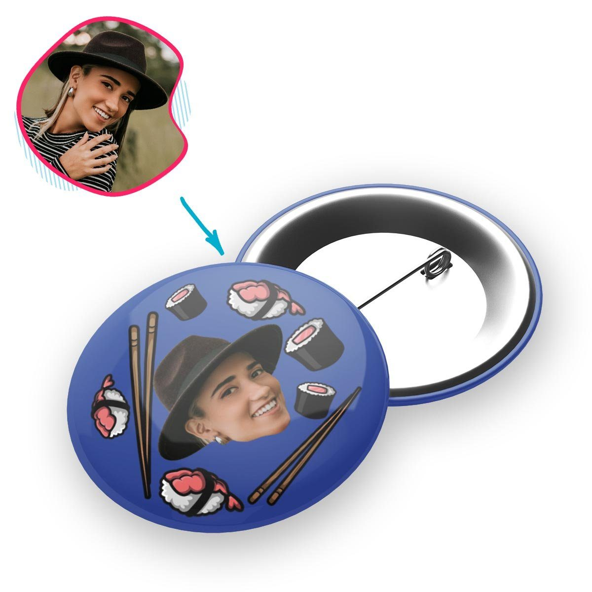 darkblue Sushi pin personalized with photo of face printed on it