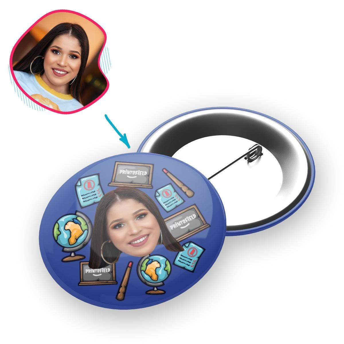 Darkblue Teacher personalized pin with photo of face printed on it