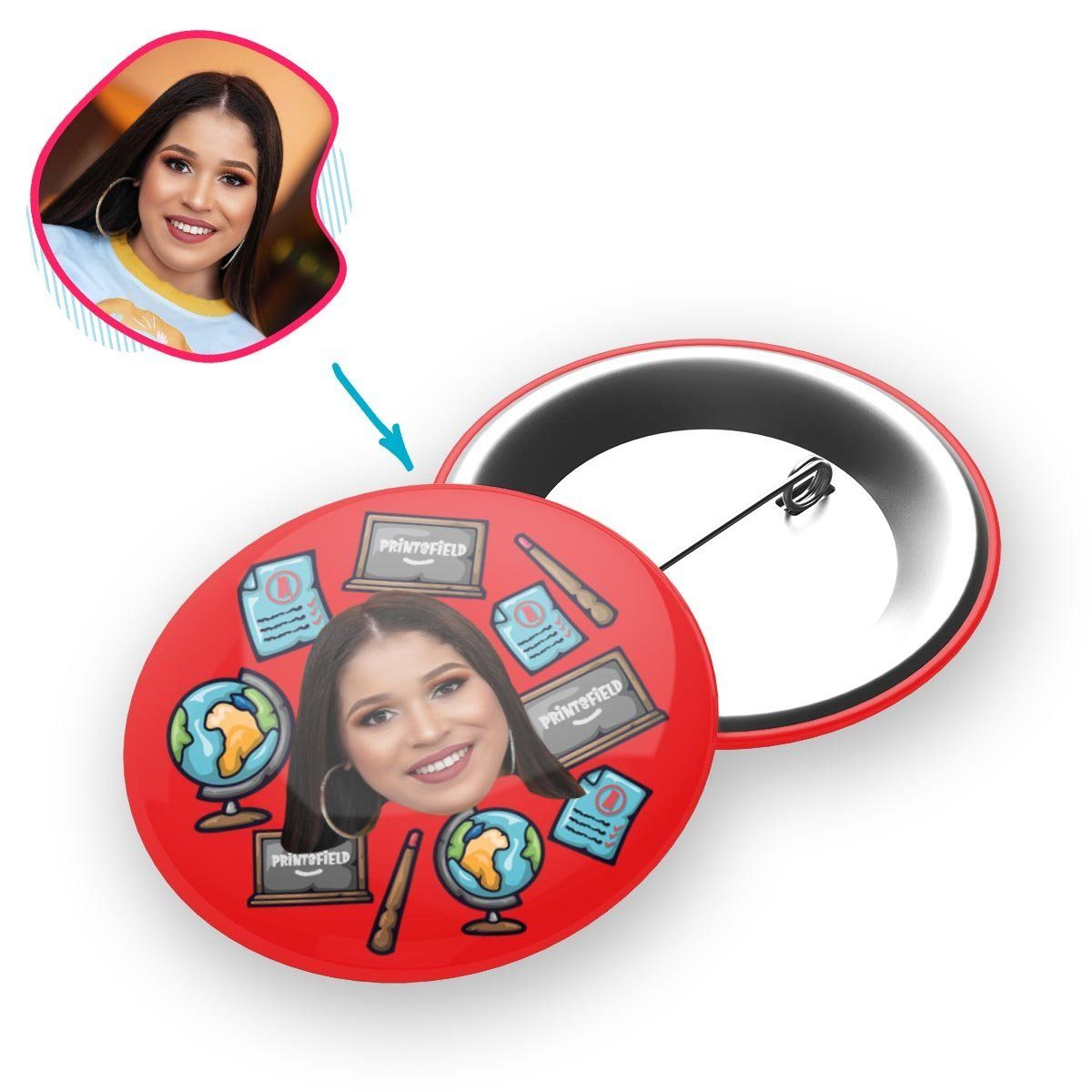 Red Teacher personalized pin with photo of face printed on it