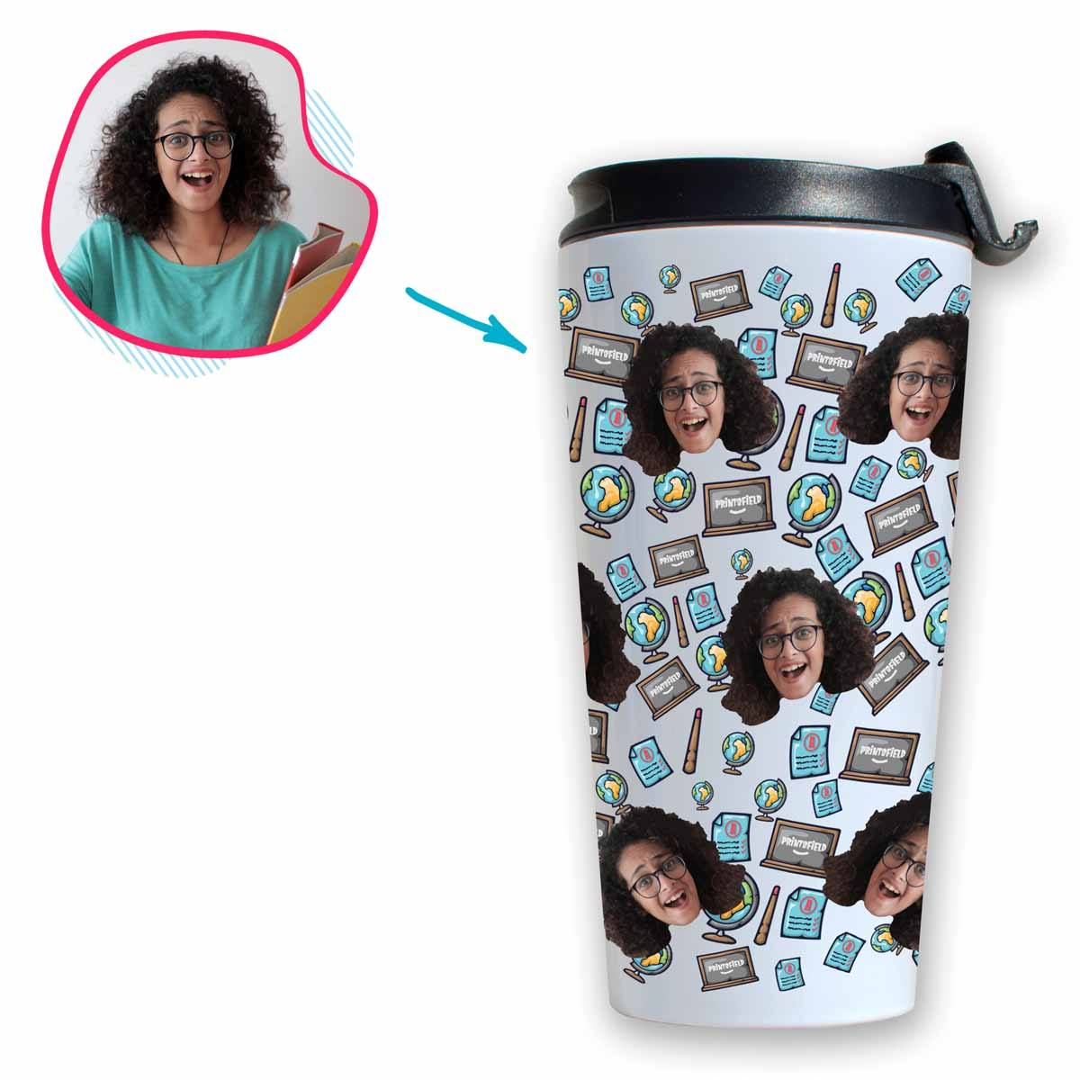White Teacher personalized travel mug with photo of face printed on it