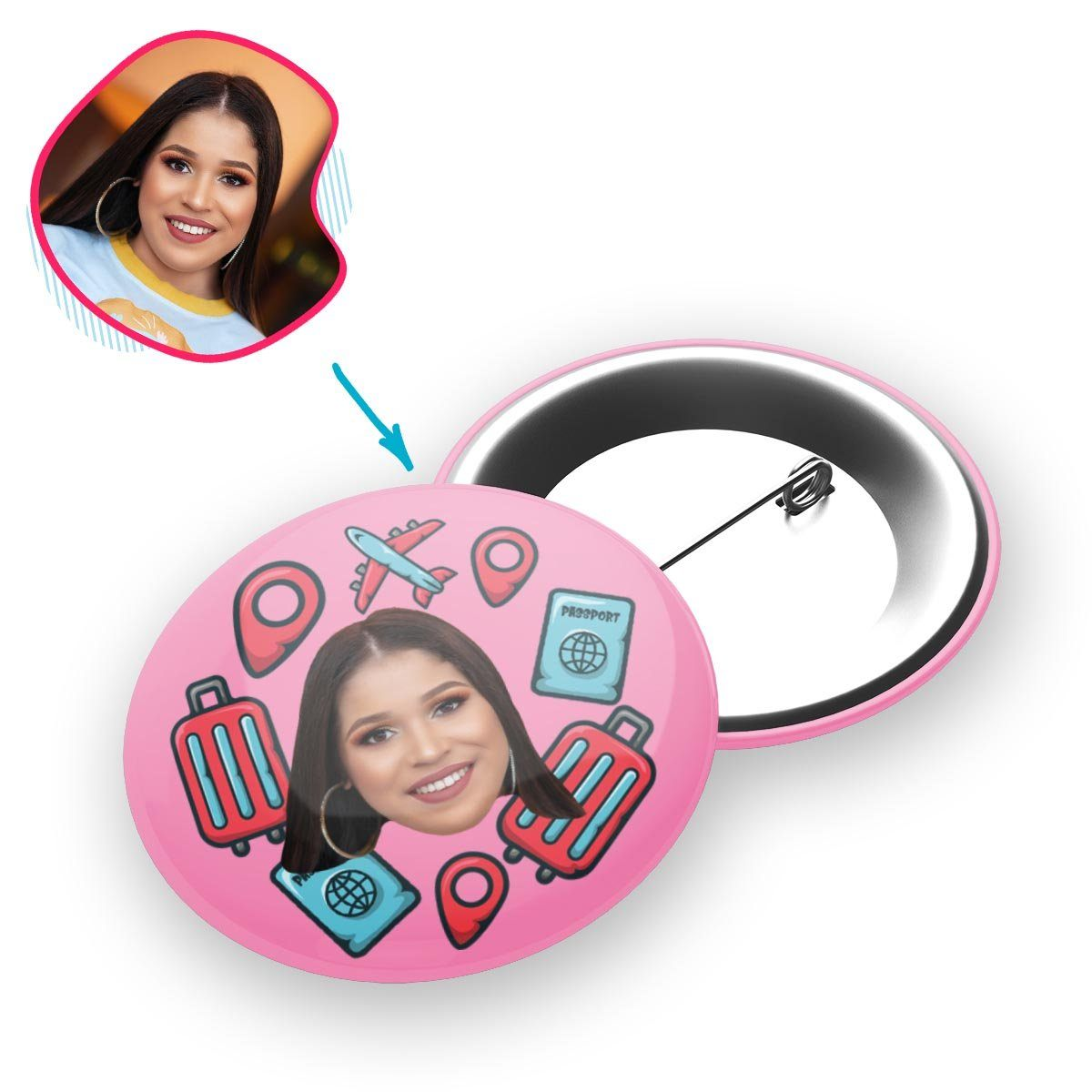 pink Traveler pin personalized with photo of face printed on it
