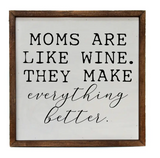 10x10 Moms Are Like Wine. They Make Everything Better