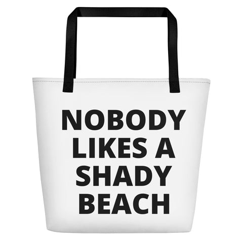 Nobody Likes a Shady Beach Bag