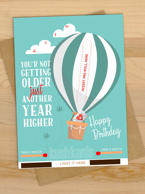 Another Year Higher Birthday Kush Kard On Sale